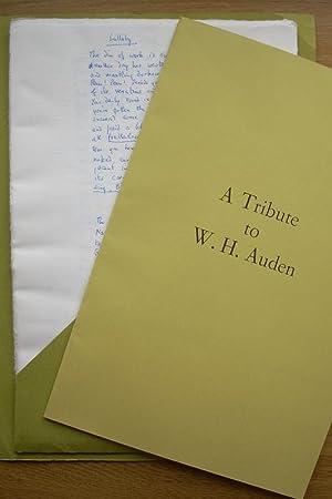 Tribute to Wystan Hugh Auden [W H: W H Auden,