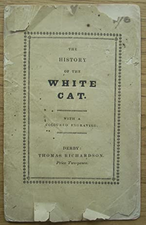 The History of the White Cat. With: Madame D'Aulnoy, Thomas