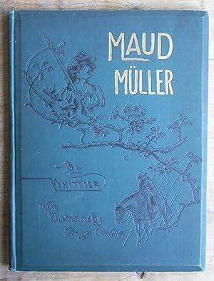 Maud Muller: John G Whittier