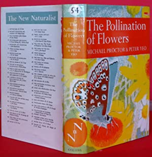 THE POLLINATION OF FLOWERS (New Naturalist 54): Proctor, Michael &