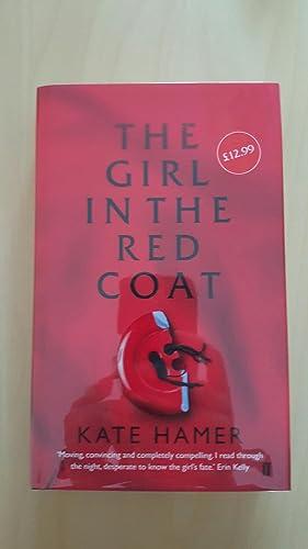 The Girl in the Red Coat *: Hamer, Kate