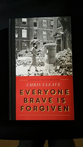 Everyone Brave is Forgiven* Signed first Edition,: Cleave, chris