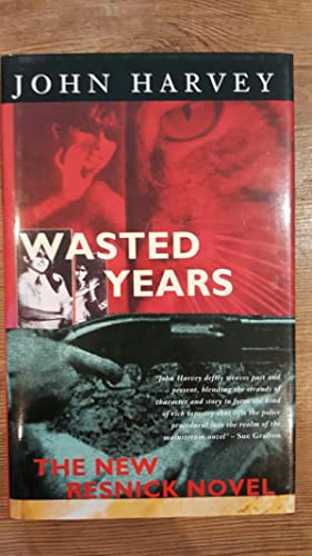 Wasted Years * 1st Edition/1st Printing