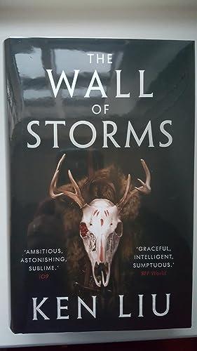 The Wall of Storms (Dandelion Dynasty) *A: Ken Liu