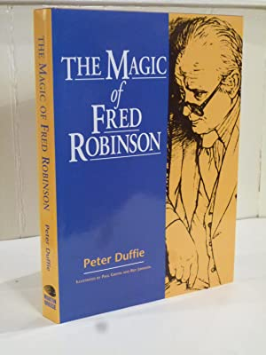 The Magic of Fred Robinson: Duffie, Peter