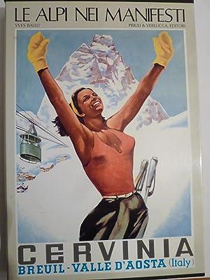Le Alpi Nei Manifesti (Alps Posters): Ballu, Yves