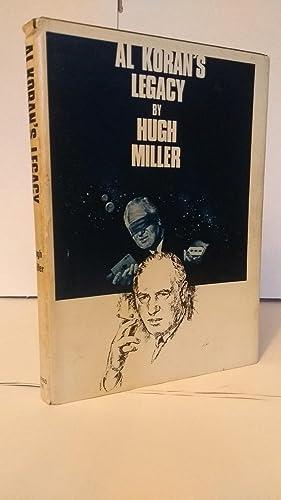 Al Koran's legacy: Miller, Hugh