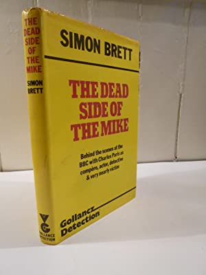 The Dead Side of the Mike: Brett, Simon