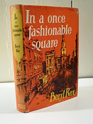 In a Once Fashionable Square: Rex, Beryl