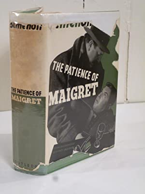 The Patience of Maigret: Simenon, Georges