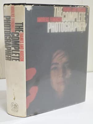 The Complete Photographer: Feininger, Andreas
