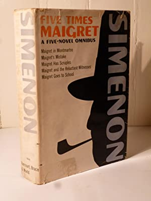 Five Times Maigret (.in Montmartre, . Mistake,: Simenon, Georges
