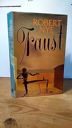 Faust: Robert Nye