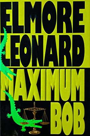 Maximum Bob: Elmore Leonard