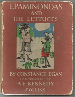 Epaminondas and the Lettuces: Constance Egan