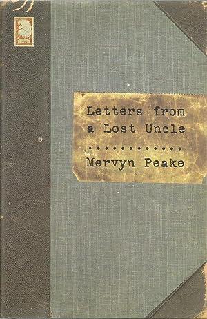 Letters from a Lost Uncle: Mervyn Peake