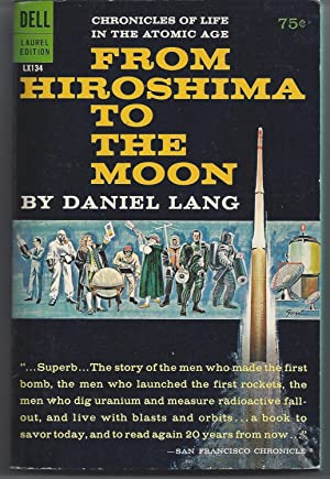 From Hiroshima to the moon: Lang, Daniel