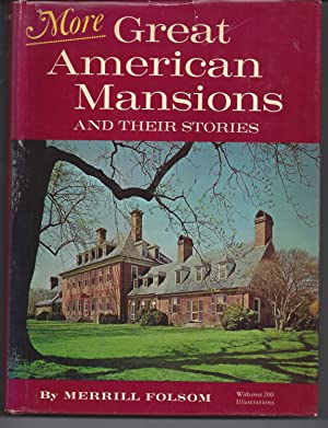 More Great American Mansions