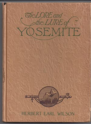 The Lore and Lure of Yosemite