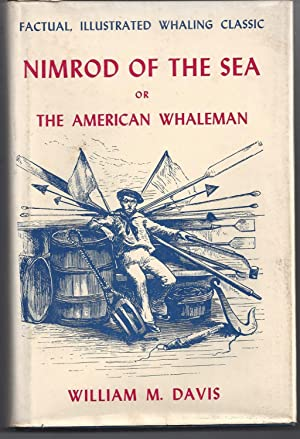 Nimrod of the Sea or The American Whaleman
