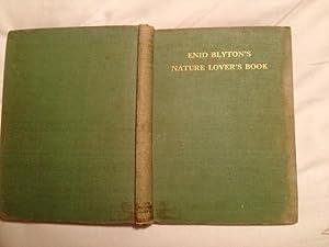 Enid Blyton's Nature Lover's Book: Blyton, E