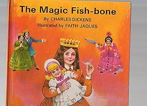 The magic Fish-bone: Dickens, C