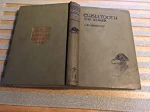 Chiseltooth the Beaver: Lippincott, Joseph W
