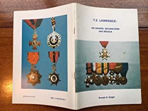 T.E.Lawrence: his orders, decorations and medals.