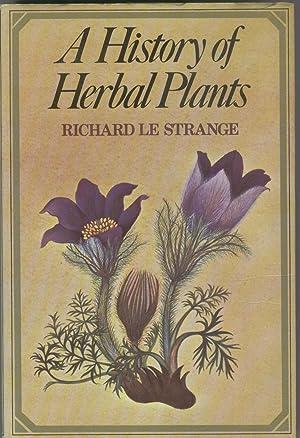 A History of Herbal Plants: Richard Le Strange