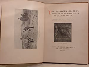 The Aberdeen Golfers:Records and Reminiscences: Smith, Charles