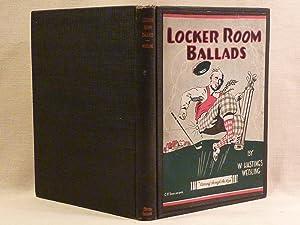 Locker Room Ballads: Webling, W. Hastings