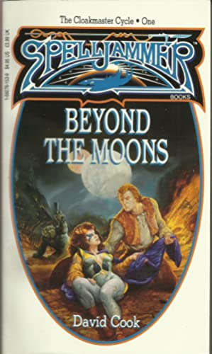 Beyond the Moons (Spelljammer / The Cloakmaster: Cook, David