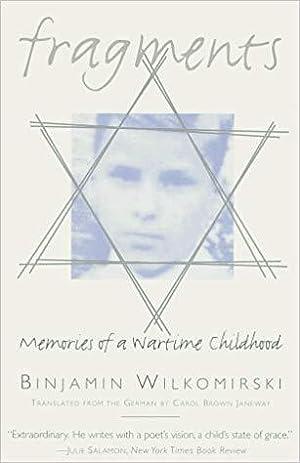 Fragments: Memories of a Wartime Childhood: Wilkomirski, Binjamin