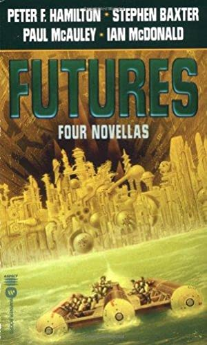 Futures: Four Novellas: Hamilton, Peter F.;