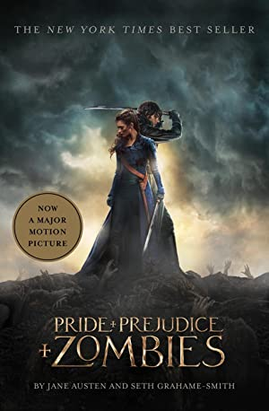 Pride and Prejudice and Zombies (Movie Tie-in: Austen, Jane; Grahame-Smith,