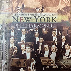 New York Philharmonic - The Historic Broadcasts 1923 to 1987