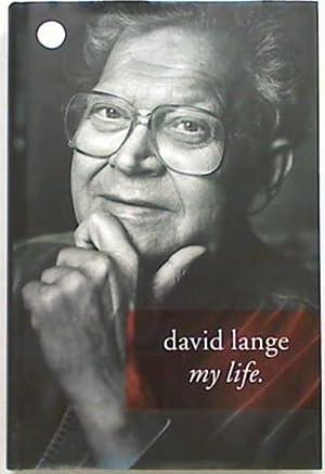 David Lange: My Life: Lange David