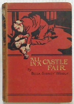 All in a Castle Fair: Woolf Bella Sidney