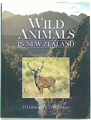 Wild Animals In New Zealand: Johns J.H. and