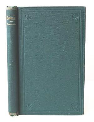 Evangeline: A Tale of Acadie: LONGFELLOW, HENRY WADSWORTH