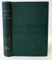 Correspondence of William Ellery Channing, D.D. and Lucy Aiken, from 1826 to 1842. Edited by Anna...