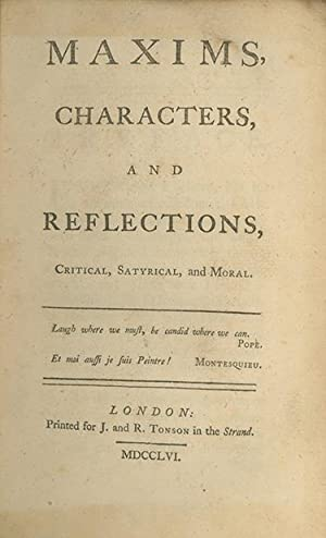 Maxims, Characters, and Reflections, Critical, Satyrical and Moral