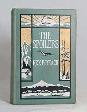 The Spoilers . . . Illustrated by Clarence F. Underwood