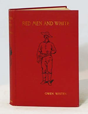 Red Men and White . . . Illustrated by Frederic Remington