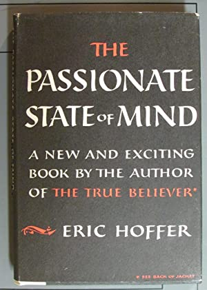 The Passionate State of Mind and Other Aphorisms: Hoffer, Eric