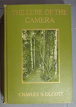 The Lure of the Camera: Olcott, Charles S