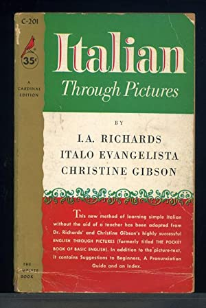 Italian Through Pictures,: I. A. Richards, Italo Evangelista, and Christine Gibson