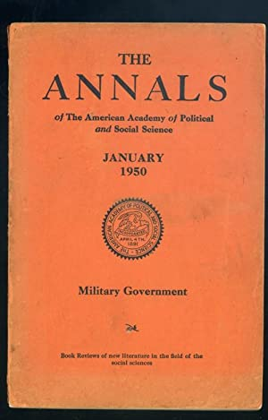 Military Governmaent January 1950, The Annals of Ameriican Academy of Political and Social Science:...