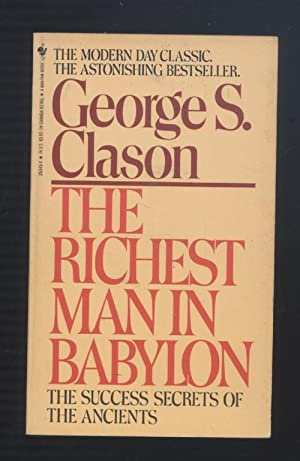 The Richest Man in Babylon: George S. Clason