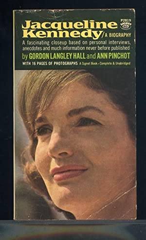 Jacqueline Kennedy: gordon. Langley Hall